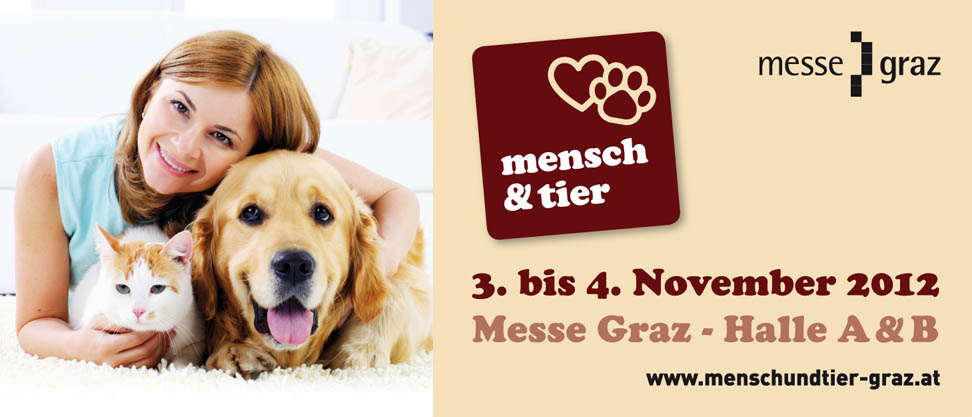 MENSCH & TIER 2012: Tiere zum Kennenlernen und Anfassen auf der Messe Graz